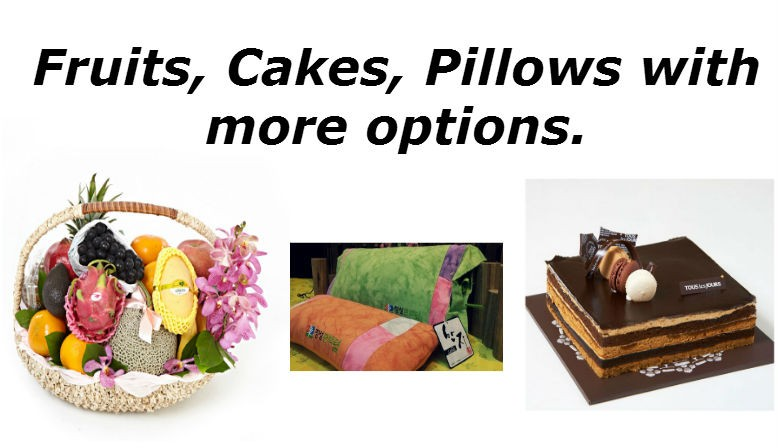 Gifts as Fruits, Pillows, Cakes.
